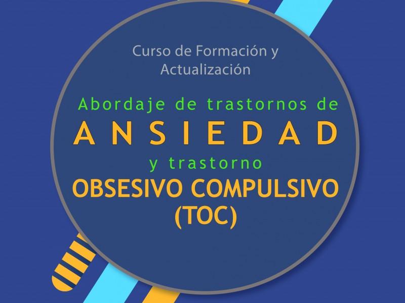 Trastornos de Ansiedad y Trastorno Obsesivo Compulsivo (TOC)